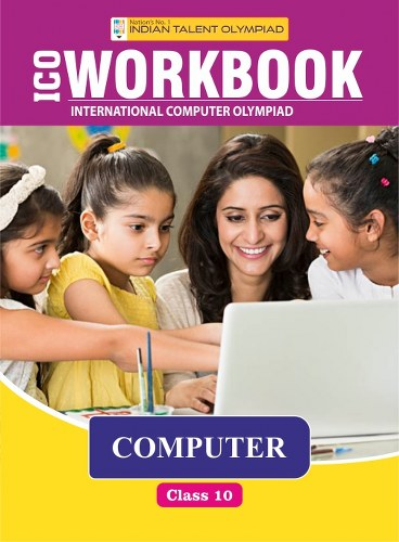 Indian Talent Olympiad Computer Olympiad Book For Class 10