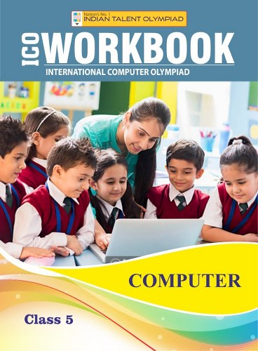 Indian Talent Olympiad Computer Olympiad Book For Class 5