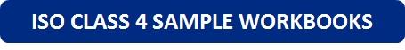 ISO Class 4 Sample Workbooks