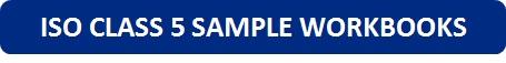 ISO Class 5 Sample Workbooks