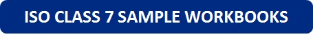 ISO Class 7 Sample Workbooks