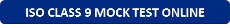 ISO Class 9 Mock Test Online