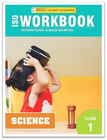 ISO Science Olympiad Workbook Class 1