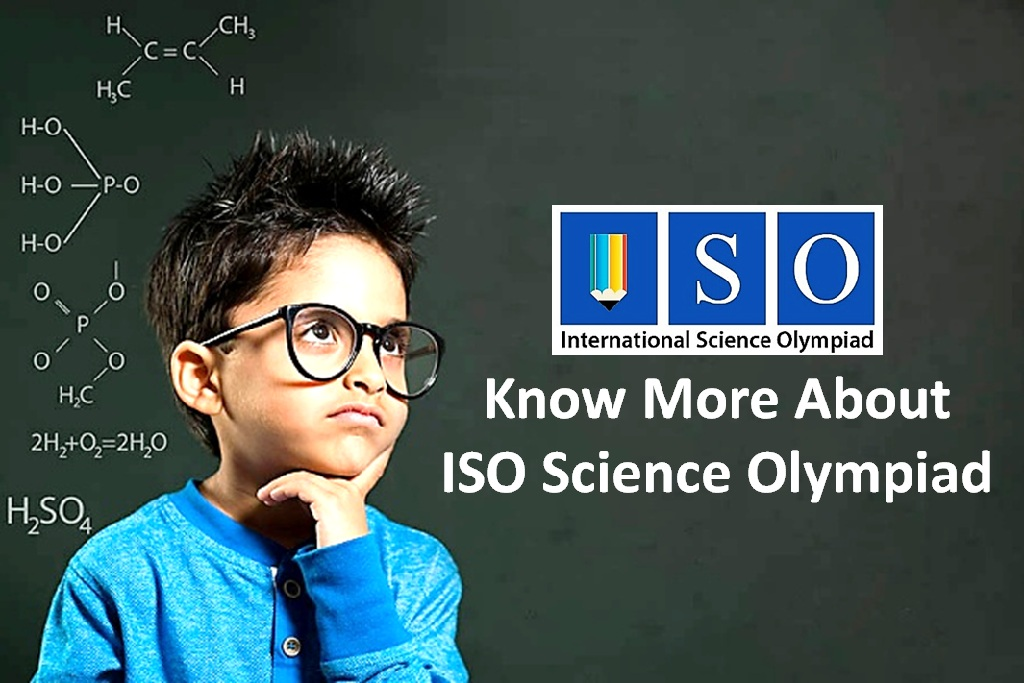Know More About ISO Science Olympiad